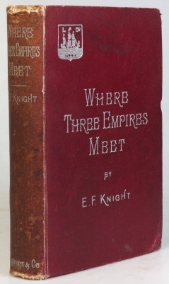 Where Three Empires Meet. A Narrative of Recent Travel in Kashmir, Western Tibet, Gilgit, and the...