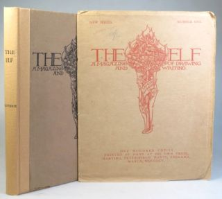 The Elf. A Magazine of Drawings and Writings by... [New Series]... [with a separate issue of...