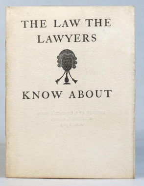 The Law the Lawyers Know About. SAINT DOMINIC'S PRESS, H. D. C. PEPLER.