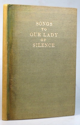 Songs to Our Lady of Silence. SAINT DOMINIC'S PRESS, Mary Elise WOELLWARTH.