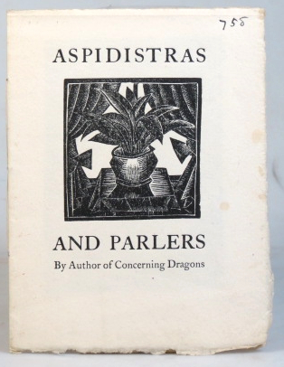 Aspidistras and Parlers. By Author of Concerning Dragons. SAINT DOMINIC'S PRESS, H. D. C. PEPLER.