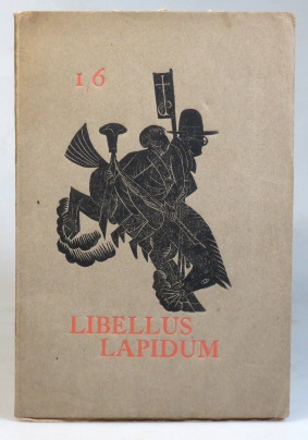 Libellus Lapidum. The First Part of a collection of verses and wood-engravings made by H.P. and D.J. who having no windows left in their own dwellings take a mean advantage of their neighbours. SAINT DOMINIC'S PRESS, Hilary PEPLER.