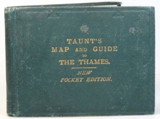 Taunt's Map of the River Thames from Oxford to London, (Pocket Edition). The Maps are Reduced...