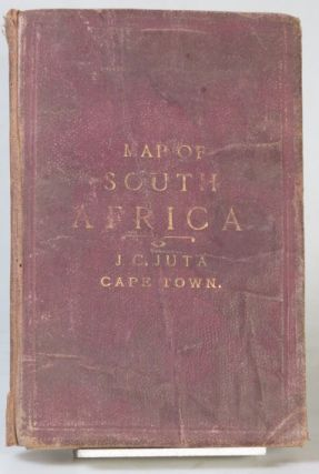 Juta's Map of South Africa Containing Cape Colony, Natal, South African Republic, Orange Free State, Criqualand, Kaffraria, Basutoland, Zululand, Damaraland, Betshuanaland, and Other Territories. Compiled from the Best Available Colonial and Imperial Information and the Official Map of the Surveyor General Cape Town.