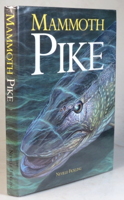 Mammoth Pike. Neville FICKLING