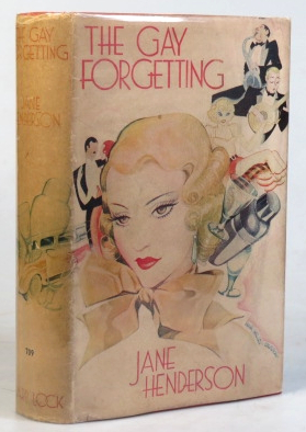 The Gay Forgetting. Jane HENDERSON
