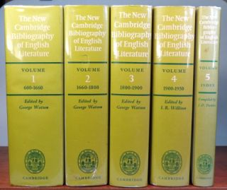 The New Cambridge Bibliography of English Literature. CAMBRIDGE, George WATSON, I. R. WILLISON,...