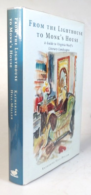From the Lighthouse to Monk's House. A Guide to Virginia Woolf's Landscapes. Katherine C....