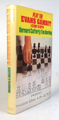 Play the Evans Gambit. A Study in Depth. Bernard CAFFERTY, Tim HARDING