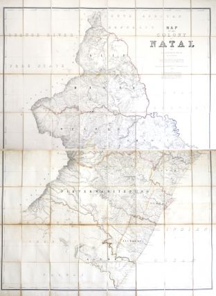 Map of the Colony of Natal. Compiled from the Diagrams and General Plans in the Surveyor...