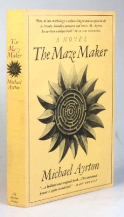 The Maze Maker. A Novel by. Michael AYRTON