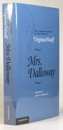 Mrs. Dalloway. Edited by Anne E. Fernald. Virginia WOOLF