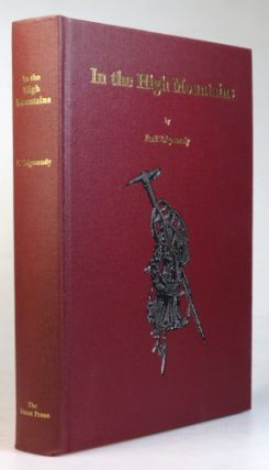 In the High Mountains. Translated by Olwyn Grimshaw... Original German Issue in 1889 Edited by R....
