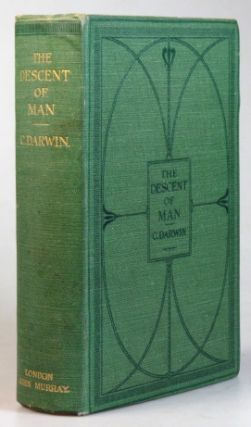 The Descent of Man, and Selection in Relation to Sex. Charles DARWIN