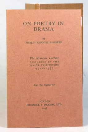 On Poetry in Drama. The Romanes Lecture delivered in the Taylor Institution, 4 June 1937.