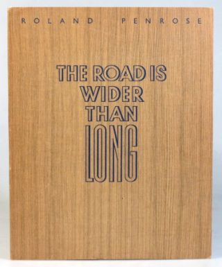 The Road is Wider Than Long. An Image Diary from the Balkans July-August 1938.