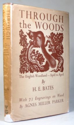 Through the Woods. The English Woodland - April to April. With... Engravings on Wood by Agnes...