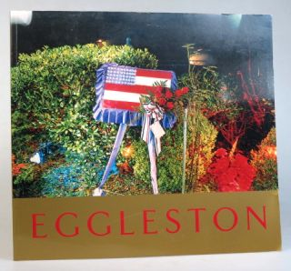 William Eggleston. Ancient and Modern. Introduction by Mark Holborn. William EGGLESTON