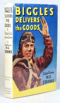 Biggles Delivers the Goods. A 'Biggles Squadron' story. Pictures by Stead. Captain W. E. JOHNS