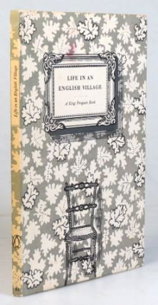 Life in an English Village. Sixteen Lithographs by... with an Introductory Essay by Noel...