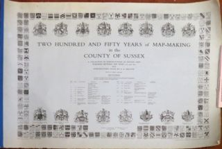 Two Hundred and Fifty Years of Map-Making in the County of Sussex. A Collection of Reproductions...