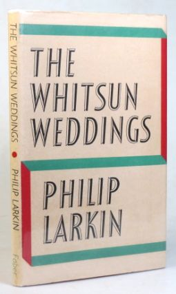 The Whitsun Weddings. Poems by...