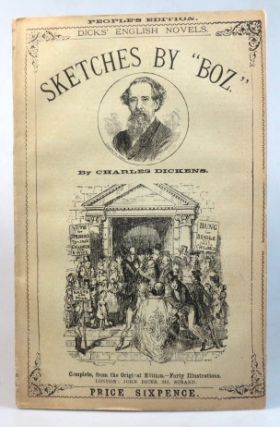 "Sketches by ""Boz."" With... illustrations by George Cruikshank. Charles DICKENS"
