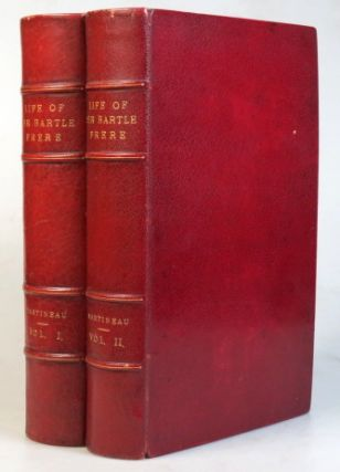 The Life and Correspondence of Sir Bartle Frere. FRERE, John MARTINEAU