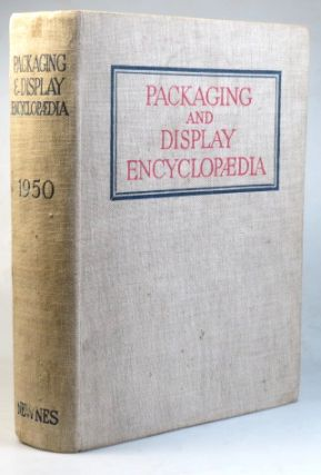 Packaging and Display Encyclopædia. George NEWNES, Publisher