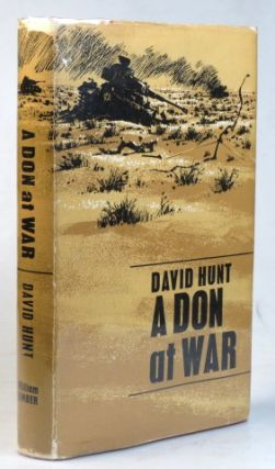 A Don at War. With a Foreword by Field Marshal the Earl Alexander of Tunis.