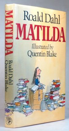Matilda. Illustrations by Quentin Blake. Roald DAHL