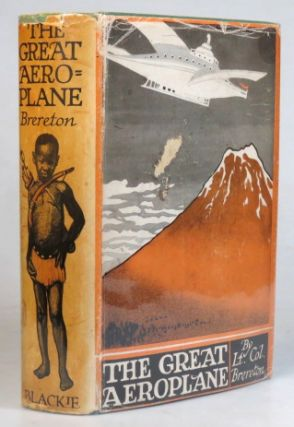The Great Aeroplane. Illustrated by Edward S. Hodgson. Lt.-Colonel F. S. BRERETON