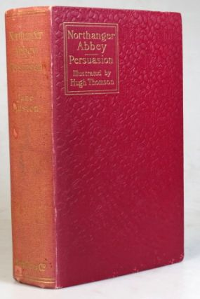 Northanger Abbey and Persuasion With Illustrations by Hugh Thomson and an Introduction by Austin...