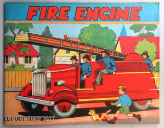 Fire Engine Cut-Out Story Book. FIRE ENGINE