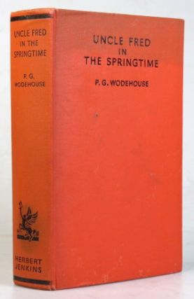 Uncle Fred in the Springtime. P. G. WODEHOUSE
