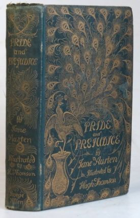 Pride and Prejudice. With a Preface by George Saintsbury and Illustrations by Hugh Thomson. Jane...