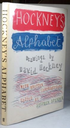 Hockney's Alphabet. Drawings by... & Written contributions edited by Stephen Spender. David HOCKNEY