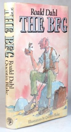 The BFG. Illustrations by Quentin Blake. Roald DAHL
