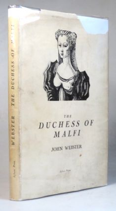 The Duchess of Malfi. With Introductory essays by George Rylands and Charles Williams. Illustrated Michael Ayrton.