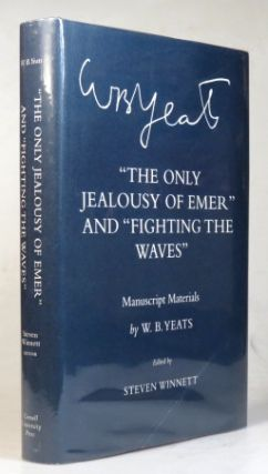 The Only Jealousy of Emer and Fighting the Waves. Manuscript Materials by... Edited by Steven...
