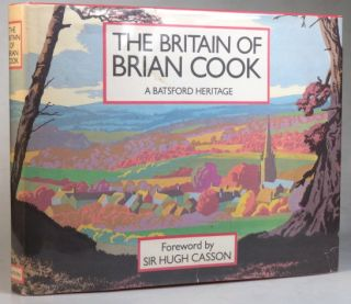The Britain of Brian Cook. Foreword by Sir Hugh Casson. Preface by Ian Logan.
