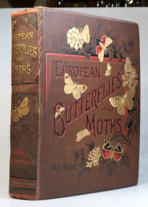 "European Butterflies and Moths. Based upon Berge's ""Schmetterlingsbuch"" W. F. KIRBY"
