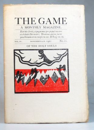 The Game. A Monthly Magazine. Vol. IV, No. 11. November 1921. SAINT DOMINIC'S PRESS