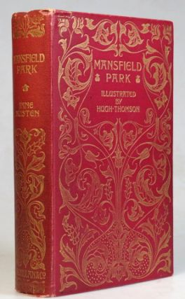 Mansfield Park. Illustrated by Hugh Thomson with an Introduction by Austin Dobson. Jane AUSTEN