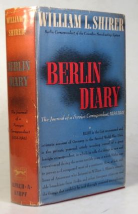 Berlin Diary. The Journal of a Foreign Correspondent 1934-1941.