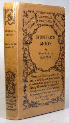 Hunter's Moon. Leonard M. H. HANDLEY