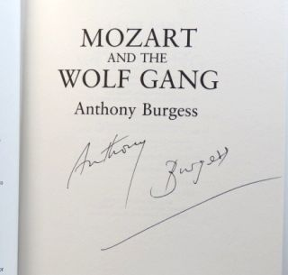 Mozart and the Wolf Gang. Anthony BURGESS