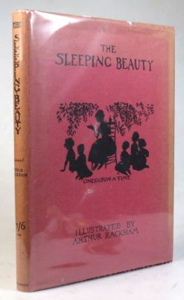 The Sleeping Beauty. Told by... and Illustrated by Arthur Rackham. RACKHAM, C. S. EVANS