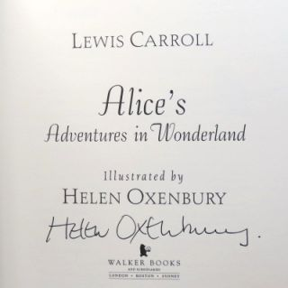Alice's Adventures in Wonderland. Illustrated by Helen Oxenbury. OXENBURY, Lewis CARROLL