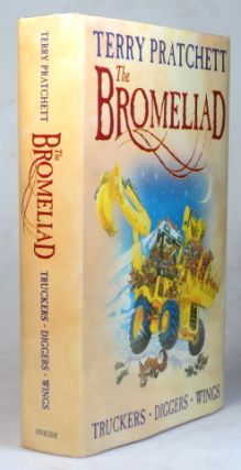 The Bromeliad. Truckers. Diggers, Wings.